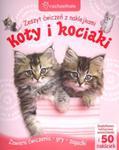 Koty i kociaki. Zeszyt ćwiczeń z naklejkami w sklepie internetowym Booknet.net.pl