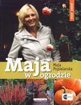 Maja w ogrodzie. Jesień / zima w sklepie internetowym Booknet.net.pl