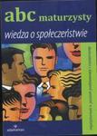 ABC maturzysty Wiedza o społeczeństwie w sklepie internetowym Booknet.net.pl
