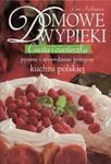 Domowe wypieki. Ciasta i ciasteczka. Pyszne i sprawdzone przepisy kuchni polskiej w sklepie internetowym Booknet.net.pl