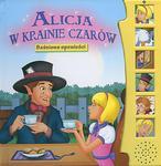 Baśniowe opowieści. Alicja w krainie czarów w sklepie internetowym Booknet.net.pl