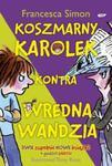 Koszmarny Karolek kontra Wredna Wandzia + Super zaskakująca guma do żucia i figurka Wrednej Wandzi w sklepie internetowym Booknet.net.pl