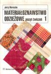 Materiałoznawstwo odzieżowe. Zeszyt ćwiczeń 1. Jerzy Wereszko w sklepie internetowym Booknet.net.pl