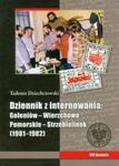 Tadeusz Dziechciowski Dziennik z internowania: Goleniów-Wierzchowo Pomorskie-Strzebielinek 1981-1982 w sklepie internetowym Booknet.net.pl