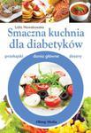 Smaczna kuchnia dla diabetyków w sklepie internetowym Booknet.net.pl
