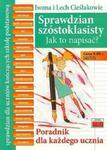 Sprawdzian szóstoklasisty. Szkoła podstawowa. Jak to napisać? Poradnik dla ucznia w sklepie internetowym Booknet.net.pl