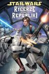 Star Wars: Rycerze Starej Republiki. Tom 7. Starcie ambicji w sklepie internetowym Booknet.net.pl