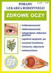 Zdrowe oczy. Porady lekarza rodzinnego w sklepie internetowym Booknet.net.pl