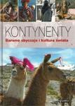 Kontynenty barwne obyczaje i kultura świata w sklepie internetowym Booknet.net.pl