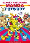 Manga Potwory Szkoła rysowania w sklepie internetowym Booknet.net.pl