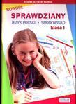 Sprawdziany. Język polski. Środowisko. Klasa 1 w sklepie internetowym Booknet.net.pl