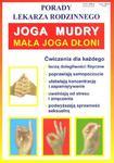 Joga mudry - mała joga dłoni. Porady lekarza rodzinnego w sklepie internetowym Booknet.net.pl