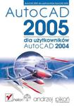 AutoCAD 2005 dla użytkowników AutoCAD 2004 w sklepie internetowym Booknet.net.pl