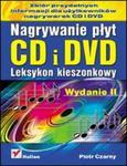 Nagrywanie płyt CD i DVD. Leksykon kieszonkowy. Wydanie II w sklepie internetowym Booknet.net.pl