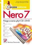 Nero 7. Nagrywanie płyt CD i DVD. Ćwiczenia praktyczne w sklepie internetowym Booknet.net.pl