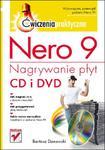 Nero 9. Nagrywanie płyt CD i DVD. Ćwiczenia praktyczne w sklepie internetowym Booknet.net.pl