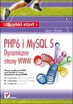 PHP6 i MySQL 5. Dynamiczne strony WWW. Szybki start w sklepie internetowym Booknet.net.pl