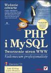 PHP i MySQL. Tworzenie stron WWW. Vademecum profesjonalisty. Wydanie czwarte w sklepie internetowym Booknet.net.pl
