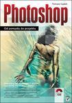 Photoshop. Od pomysłu do projektu w sklepie internetowym Booknet.net.pl