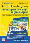 Informatyka Europejczyka. Poradnik metodyczny dla nauczycieli informatyki w gimnazjum. Edycja: Windows XP, Windows Vista, Linux Ubuntu. Wydanie III w sklepie internetowym Booknet.net.pl