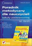 Informatyka Europejczyka. Poradnik metodyczny dla nauczycieli szkoły podstawowej, kl. IV - VI. Edycja: Windows Vista, Linux Ubuntu, MS Office 2007, OpenOffice.org w sklepie internetowym Booknet.net.pl