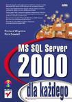 MS SQL Server 2000 dla każdego w sklepie internetowym Booknet.net.pl