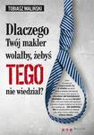 Dlaczego Twój makler wolałby, żebyś TEGO nie wiedział? w sklepie internetowym Booknet.net.pl