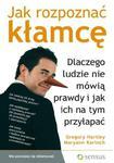 Jak rozpoznać kłamcę. Dlaczego ludzie nie mówią prawdy i jak ich na tym przyłapać w sklepie internetowym Booknet.net.pl