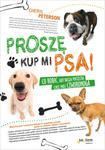 Proszę, kup mi psa! Co robić, gdy nasza pociecha chce mieć czworonoga w sklepie internetowym Booknet.net.pl