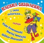 Kaczka Dziwaczka i inne wiersze (Płyta CD) w sklepie internetowym Booknet.net.pl