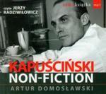 Kapuściński non fiction w sklepie internetowym Booknet.net.pl