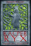 Kacper Ryx i król alchemików w sklepie internetowym Booknet.net.pl
