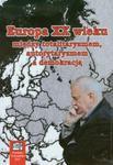 Europa XX wieku między totalitaryzmem autorytaryzmem a demokracją w sklepie internetowym Booknet.net.pl