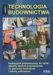 Technologia budownictwa. Część 1. Podręcznik do nauki zawodu technik budownictwa. w sklepie internetowym Booknet.net.pl