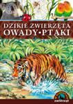 W królestwie zwierząt. Dzikie zwierzęta, owady, ptaki w sklepie internetowym Booknet.net.pl