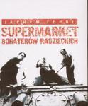 Supermarket bohaterów radzieckich w sklepie internetowym Booknet.net.pl