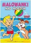 Malowanki Nad morzem w sklepie internetowym Booknet.net.pl