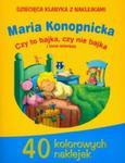 Dziecięca klasyka z naklejkami. Czy to bajka, czy nie bajka i inne wiersze. w sklepie internetowym Booknet.net.pl