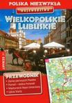 Województwo Wielkopolskie i Lubuskie przewodnik w sklepie internetowym Booknet.net.pl