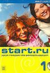Start.ru 1. Język rosyjski dla początkujących. Podręcznik z ćwiczeniami i płytą CD. Kurs dla dorosły w sklepie internetowym Booknet.net.pl