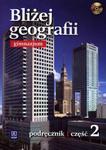 Bliżej geografii. Gimnazjum, część 2. Geografia. Podręcznik w sklepie internetowym Booknet.net.pl
