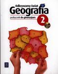 Odkrywamy świat. Klasa 2, gimnazjum. Geografia. Podręcznik w sklepie internetowym Booknet.net.pl
