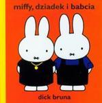 Miffy dziadek i babcia w sklepie internetowym Booknet.net.pl