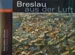 Breslau aus der Luft w sklepie internetowym Booknet.net.pl