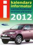Kalendarz informator samochodowo-motocyklowy 2012 w sklepie internetowym Booknet.net.pl