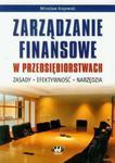 Zarządzanie finansowe w przedsiębiorstwach w sklepie internetowym Booknet.net.pl