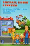 Poznaj siebie i innych Scenariusze zajęć i karty pracy dla nauczyciela z płytą DVD w sklepie internetowym Booknet.net.pl