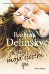 Kiedy moja siostra śpi w sklepie internetowym Booknet.net.pl
