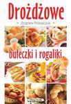 Drożdżowe bułeczki i rogaliki w sklepie internetowym Booknet.net.pl