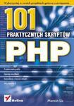 PHP. 101 praktycznych skryptów. Wydanie II w sklepie internetowym Booknet.net.pl